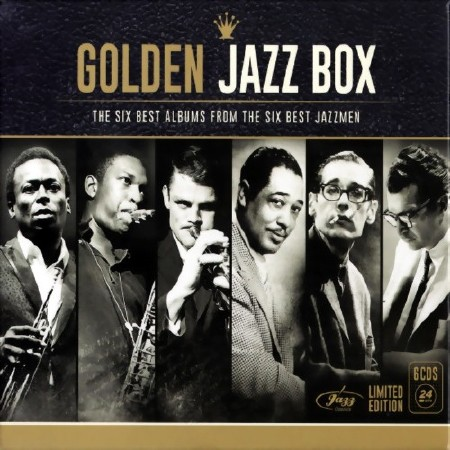 Golden Jazz Box (6CD Bax Set Deluxe Limited Edition) (2015) FLAC