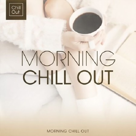 Morning Chill Out (2016) Mp3