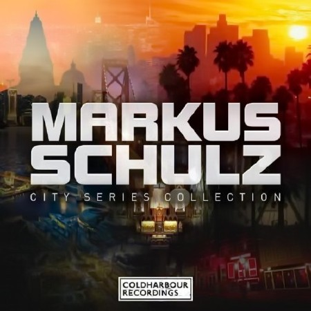Markus Schulz - City Series Collection (27 January 2016) Mp3