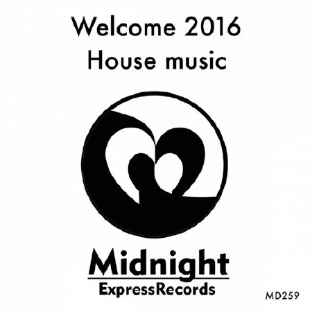 Welcome 2016 House Music (2016) Mp3