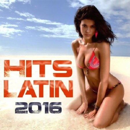 Hits Latin 2016 (2016) Mp3