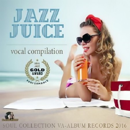 Jazz Juice: Vocal Compilation (2016) Mp3