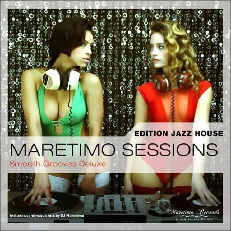 Maretimo Sessions: Edition Jazz House - Smooth Grooves (2016) FLAC