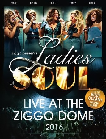 Ladies Of Soul - Live At The Ziggo Dome 2016 (2CD) (2016)