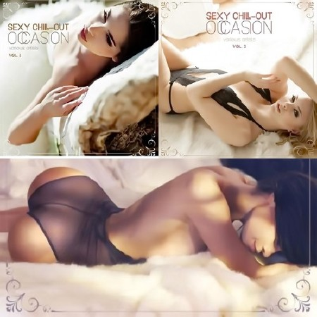 Sexy Chill-Out Occasion Vol 1-3 (2016)