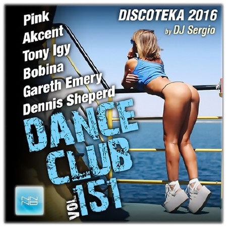 Дискотека 2016 Dance Club Vol. 151 (2016) Mp3