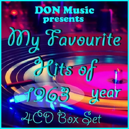 My Favourite Hits of 1963 (4CD) (2016) Mp3