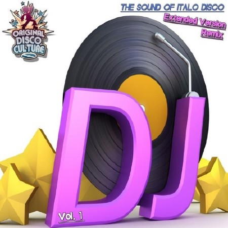 Extended Version and Remix Vol. 1 - The Sound of Italo Disco (2016) Mp3