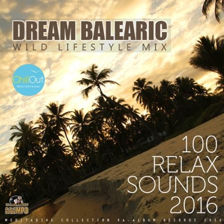 Dream Balearic: Relax Chill Sounds (2016)