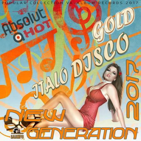 Gold Italo Disco: New Generation (2017)