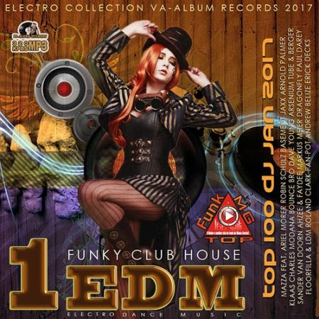 1EDM: Funky Club House (2017)