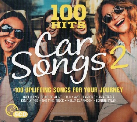 100 Hits: Car Songs 2 (2017)