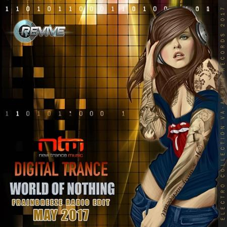 World Of Nothing: Digital Trance (2017)