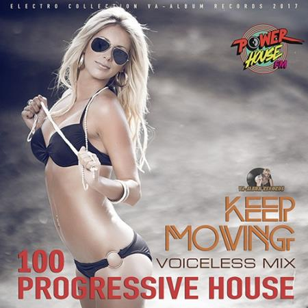 Keep Moving: 100 Progressive Mix (2017)