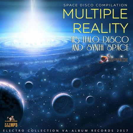 Multiple Reality: Synthspace and Italo Disco Compilation (2017)