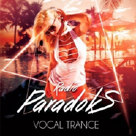 Radio ParadokS: Vocal Trance (2017)