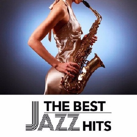 The Best Jazz Hits (2017) Mp3