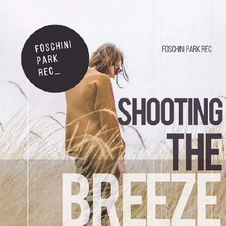 Shooting The Breeze (2017) Mp3