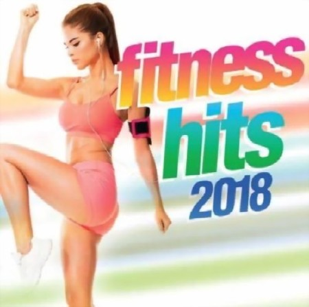 Fitness Hits 2018 (2018) Mp3