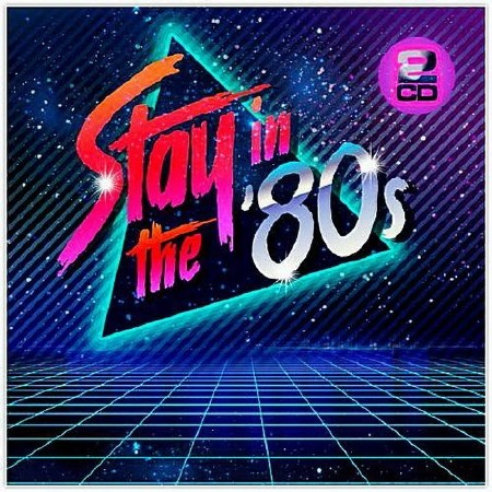 Stay In The 80s (2018)