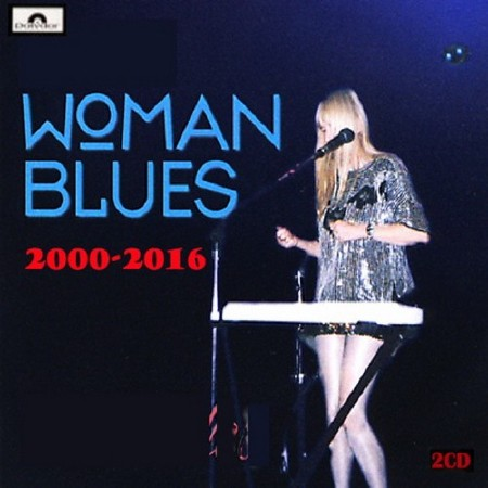 Women Blues 2CD 2000-2016 (2018)