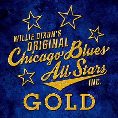 Original Chicago Blues All Stars - Gold (2CD) (2018)