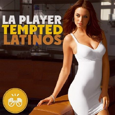 La Player Tempted Latinos (2018)