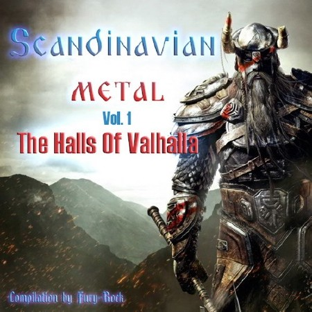 Scandinavian Metal: The Halls Of Valhalla Vol. 1 (2018) Mp3
