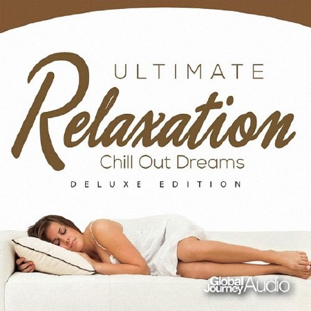 Ultimate Chillout Dream (2018) Mp3