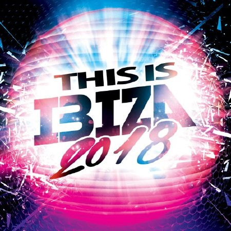 This Is Ibiza 2018 (2018)