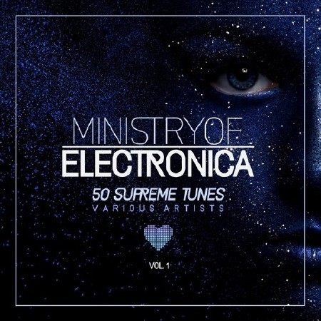 Ministry Of Electronica 50 Supreme Tunes Vol. 1 (2018)
