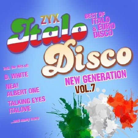 ZYX Italo Disco New Generation Vol. 7 (2CD) (2015) FLAC