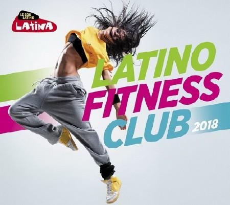 Latino Fitness Club 2018 (3CD) (2018)