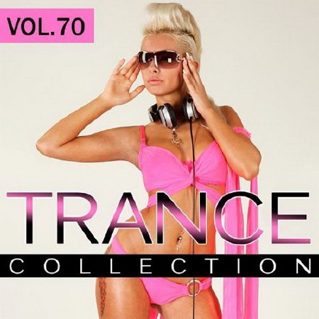 Trance Collection Vol. 70 (2018)