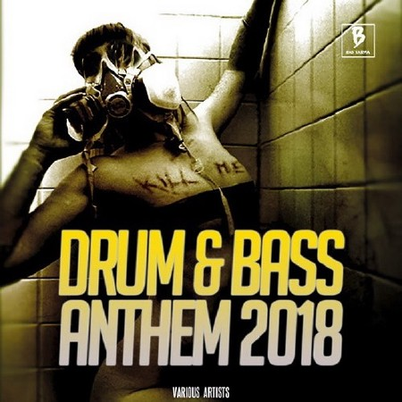 Drum And Bass Anthem 2018 (2018) Mp3