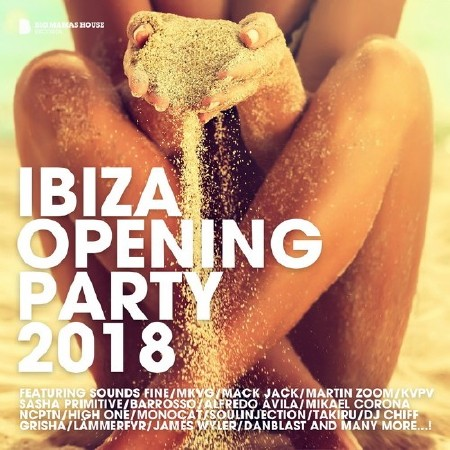 Ibiza Opening Party 2018 Deluxe Version (2018) Mp3