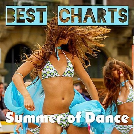 Best Charts: Summer Of Dance (2018)