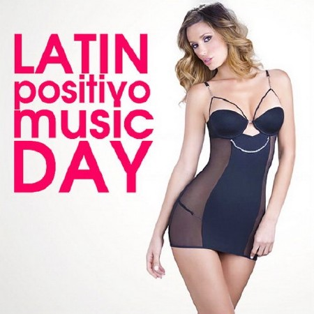 Latin Positivo Music Day (2018)