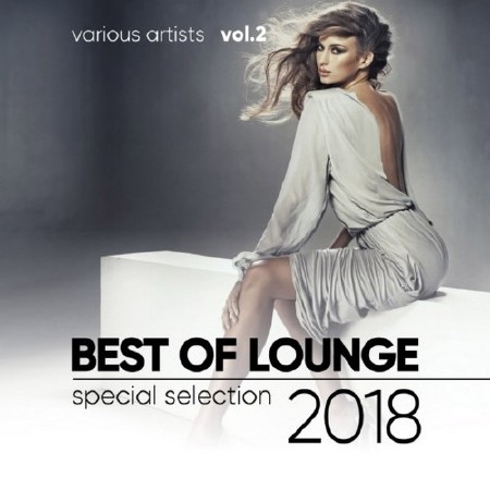 Best of Lounge 2018 Special Selection Vol. 1-3 (2018)