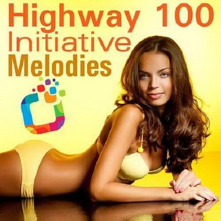 Highway 100 Initiative Melodies (2018)
