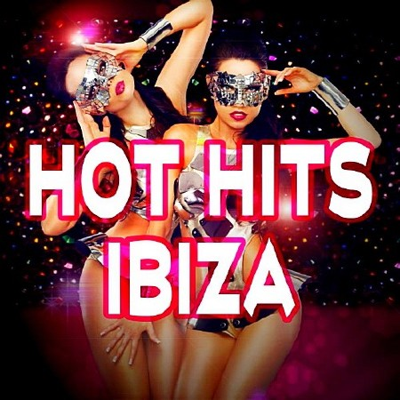 Hot Hits Ibiza (2018) Mp3