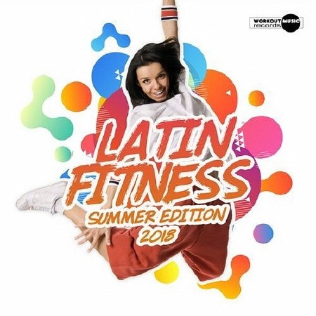 Latin Fitness: Summer Edition (2018) Mp3