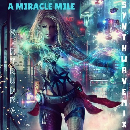 A Miracle Mile Synthwave Mix (2018) Mp3
