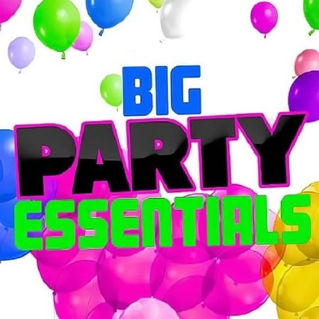 Party Big National Essentials (2018) Mp3