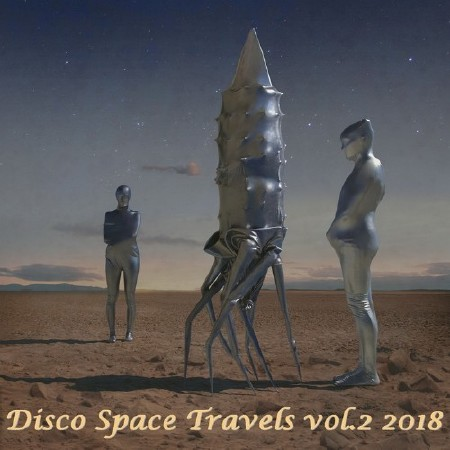 Disco Space Travels Vol. 2 (2018) Mp3