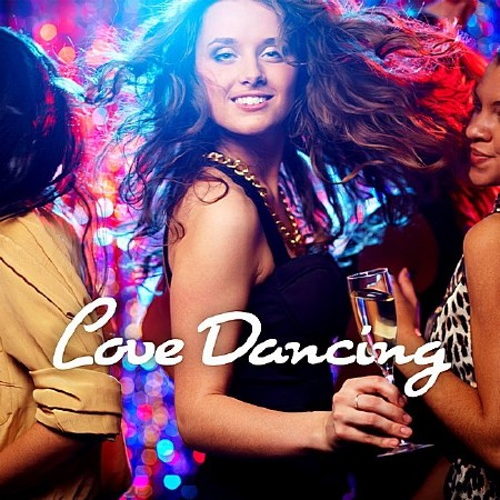 Love Dancing 2018 (2018) Mp3