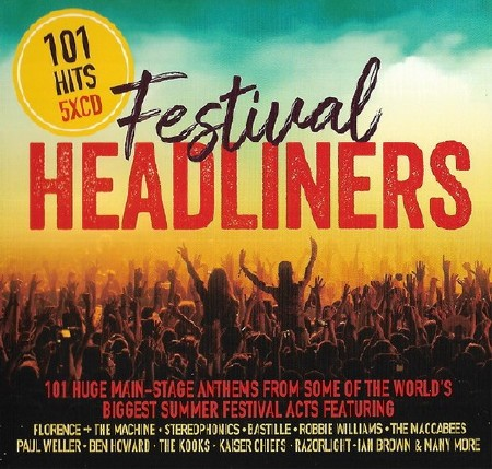 101 Hits Festival Headliners (Box Set, 5CD) (2018) Mp3
