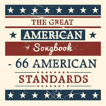 The Great American Songbook: 66 American Standards (2018) Mp3