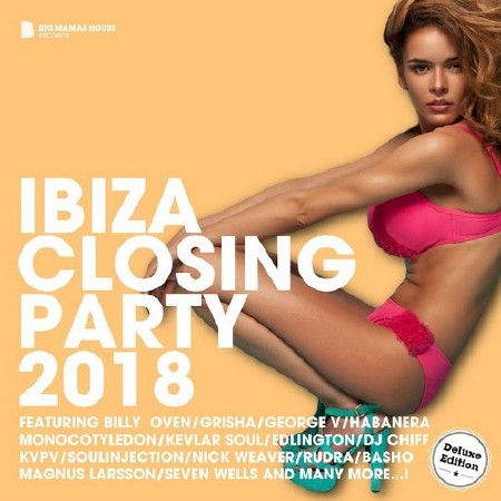 Ibiza Closing Party 2018 (Deluxe Version) (2018)