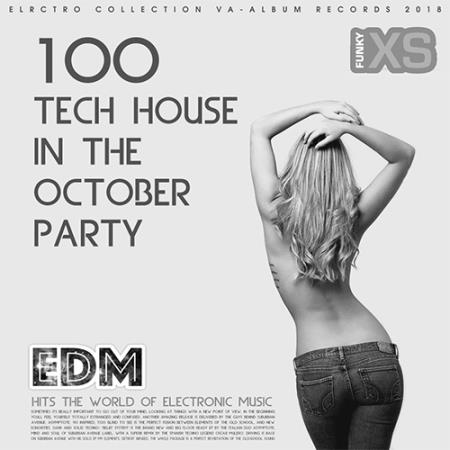 100 Tech House In The October Party (2018)